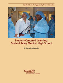 Student-Centered Learning: Dozier-Libbey Medical High School