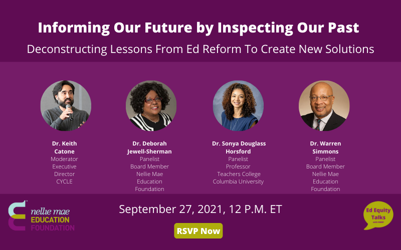 Informing Our Future By Inspecting Our Past: Deconstructing Lessons from Ed Reform to Create New Solutions